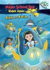 Sink or Swim: Exploring Schools of Fish: A Branches Book (the Magic School Bus Rides Again), Volume 1