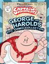 The Epic Tales of Captain Underpants: George and Harold's Epic Comix Collection
