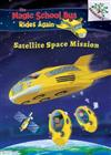 Space Mission: Selfie: A Branches Book (the Magic School Bus Rides Again), Volume 4