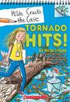 Tornado Hits!: A Branches Book (Hilde Cracks the Case #5), Volume 5
