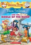 Thea Stilton and the Riddle of the Ruins (Thea Stilton #28): A Geronimo Stilton Adventure