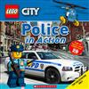 Police in Action (Lego City Nonfiction): A Lego Adventure in the Real World