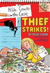 Thief Strikes!: A Branches Book (Hilde Cracks the Case #6), Volume 6: A Branches Book