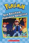 Ash Ketchum, Pokemon Detective (Pokemon Classic Chapter Book), Volume 10