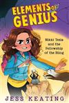 Nikki Tesla and the Fellowship of the Bling (Elements of Genius #2), Volume 2