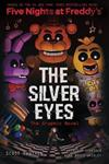The Silver Eyes (Five Nights At Freddy's: Graphic Novel #1)