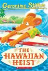 The Hawaiian Heist (Geronimo Stilton #72)