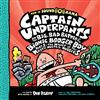 Captain Underpants and the Big, Bad Battle of the Bionic Booger Boy, Part 1: The Night of the Nasty Nostril Nuggets