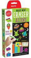 Klutz: Make Mini Eraser Aliens