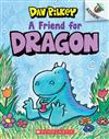A Friend for Dragon: An Acorn Book (Dragon #1), Volume 1