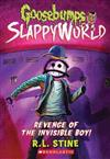 Goosebumps SlappyWorld #9: Revenge of the Invisible Boy