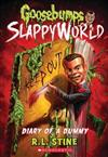 Goosebumps Slappyworld #10: Diary of a Dummy