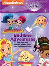 Bedtime Adventures with Sunny Day, Nella the Princess Knight, and Shimmer and Shine: A Projecting Storybook