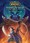 The Shining Blade (World of Warcraft: Traveler, #3)