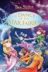 Thea Stilton Special Ediition #8: The Dance of the Star Fairies