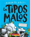 The Bad Guys in Attack of the Zittens (the Bad Guys #4) (Spanish)