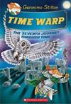 Geronimo Stilton's Seventh Journey Through Time #7: Time Warp