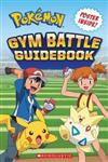 Gym Battle Guidebook