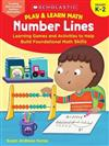 Play & Learn Math: Number Lines: Learning Games and Activities to Help Build Foundational Math Skills