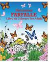 Distensione Farfalle Libro da Colorare Per Adulti