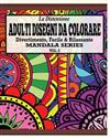 La Distensione Adulti Disegni Da Colorare: Divertimento, Facile &Rilassante Mandala Series (Vol. 5)