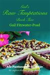Gail's Raw Temptations Two: Raw-Plantbased-G/F-D/F-Vegan: to Superchange Your Body