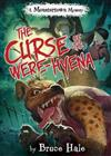 The Curse Of The Were-hyena: (A Monstertown Mystery)