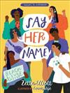 Say Her Name: Poems to Empower