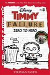 Timmy Failure: Zero To Hero: (Timmy Failure Prequel)