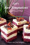 Gail's Raw Temptations: Simple Raw Food Delights