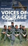 Voices of Courage: The Dam Busters