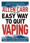Allen Carr's Easy Way to Quit Vaping: Get Free from JUUL, IQOS, Disposables, Tanks or any other Nicotine Product