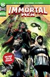 The Immortal Men: The End of Forever: New Age of Heroes