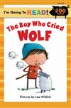 I'm Going to Read (R) (Level 3): The Boy Who Cried Wolf