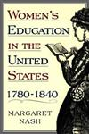 Women's Education in the United States, 1780-1840