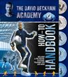 David Beckham Academy How to Handbook