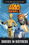 Star Wars Rebels: Droids in Distress: A Star Wars Rebels Chapter Book