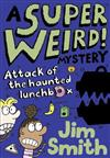 A Super Weird! Mystery: Attack of the Haunted Lunchbox