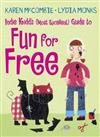 Indie Kidd's (Most Excellent) Guide to Fun for Free