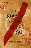 Chaos Walking Bk 1: Knife Of Never Letti