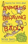 Animals Behaving Badly
