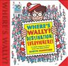 Where's Wally? Destination: Everywhere!: 12 classic scenes as you've never seen them before!