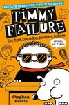 Timmy Failure: The Book You're Not Supposed to Have