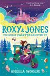 Roxy & Jones: The Great Fairytale Cover-Up