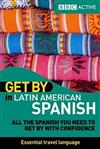 Get By in Latin American Spanish Book