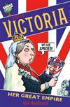 Queen Victoria: Her Great Empire