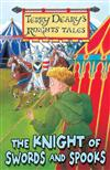 The Knight of Swords and Spooks