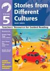 Yr 5 Stories From Different Cultures: Teachers' Resource for Guided Reading