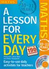 Lesson for Every Day: Maths Ages 10-11: 10-11 years