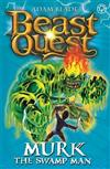 Beast Quest: Murk the Swamp Man: Series 6 Book 4